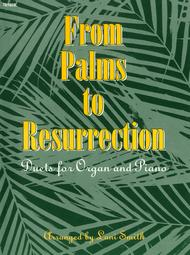 From Palms to Resurrection