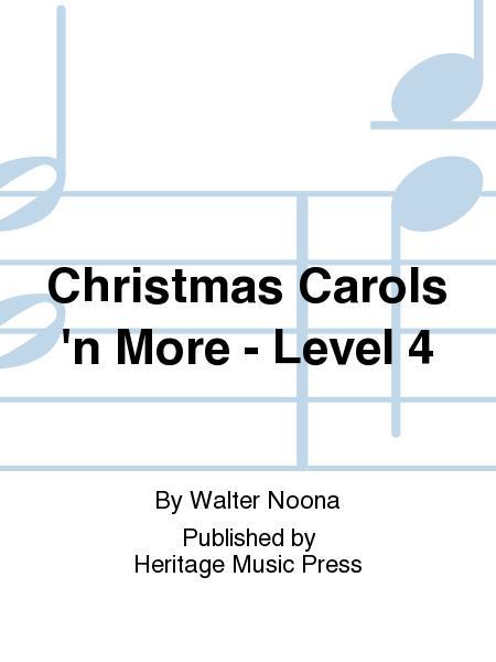 Christmas Carols 'n More - Level 4