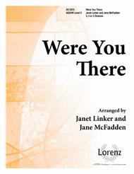 Were You There? - Handbell Edition