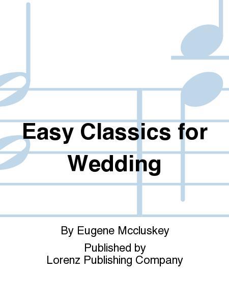 Easy Classics for Wedding