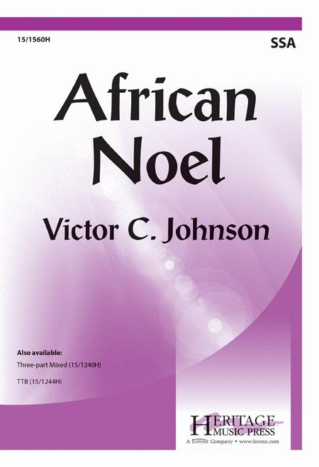 African Noel  SATB Victor C Johnson Choral Score LZC15-3323H