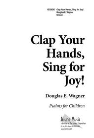 Clap Your Hands, Sing for Joy