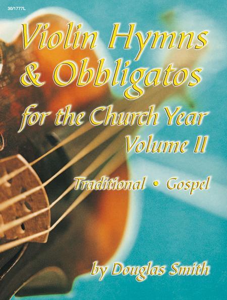 Violin Hymns & Obbligatos, Vol. 2