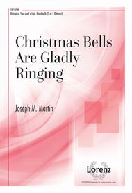 Christmas Bells Are Gladly Ringing