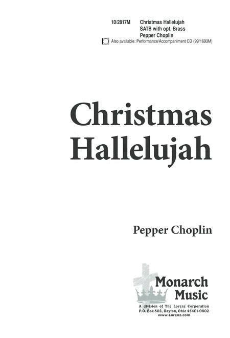 Christmas Hallelujah Sheet Music.Christmas Hallelujah By Pepper Choplin Octavo Sheet Music