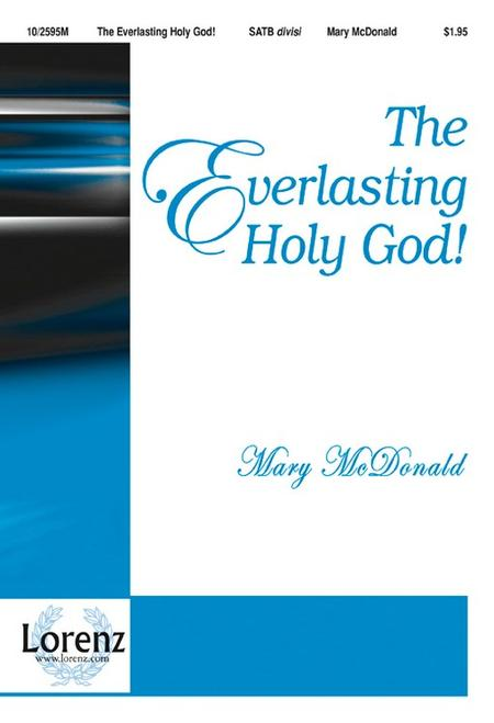 The Everlasting Holy God