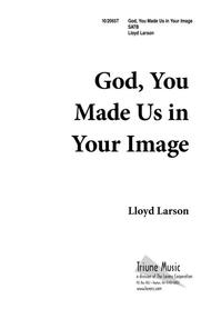 God, You Made Us In Your Image
