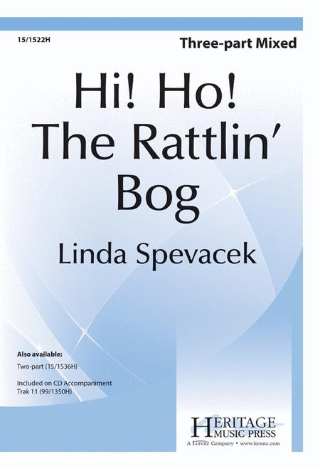 Hi Ho! The Rattlin' Bog
