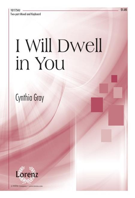 I Will Dwell in You