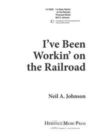 I've Been Workin' on the Railroad