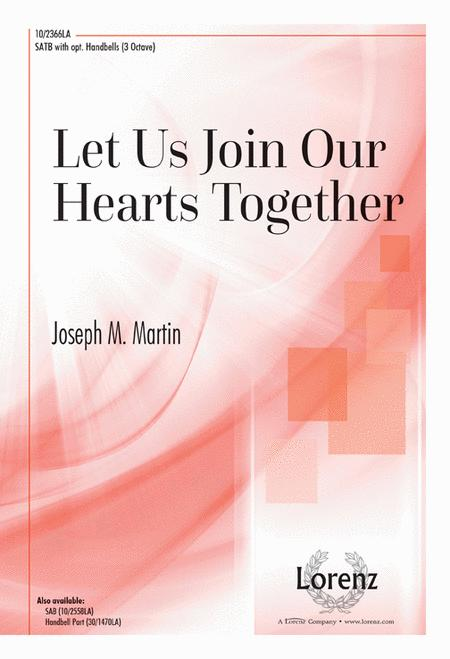 Let Us Join Our Hearts Together