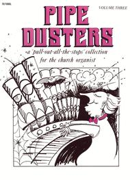 Pipe Dusters, Vol. 3