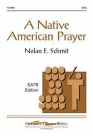 A Native American Prayer