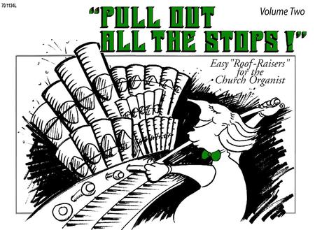 Pull Out All the Stops! Vol. 2