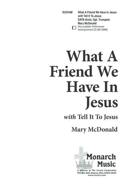 What a Friend!/Tell it To Jesus