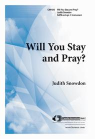 Will You Stay And Pray Sheet Music By Judith Snowdon