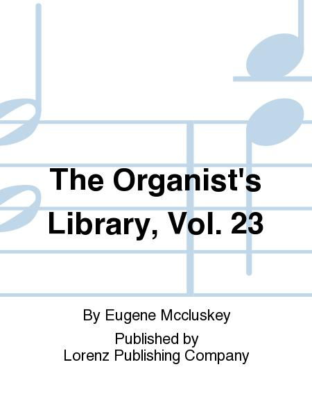 The Organist's Library, Vol. 23
