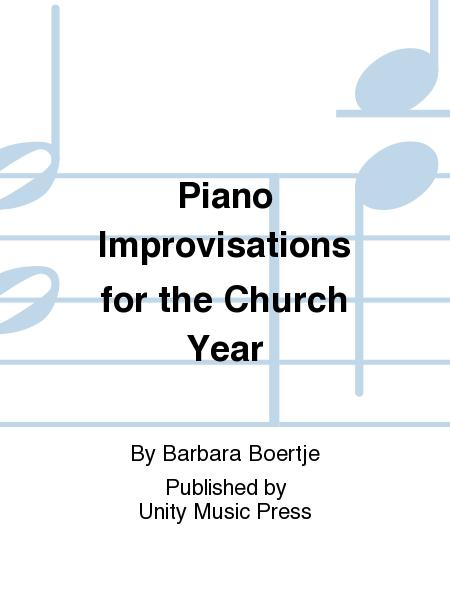 Piano Improvisations for the Church Year