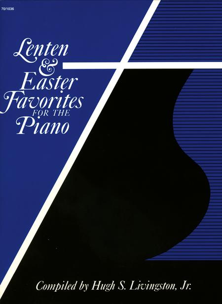 Lenten and Easter Favorites for the Piano