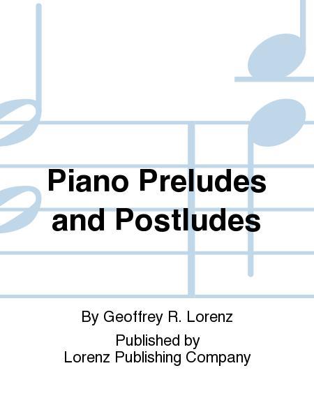 Piano Preludes and Postludes