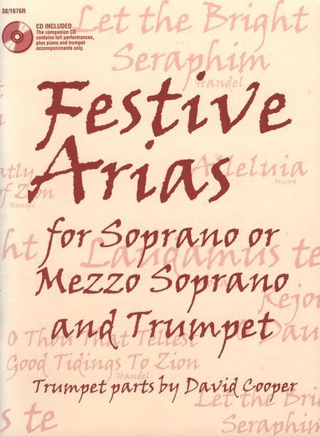 Festive Arias for Soprano or Mezzo Soprano and Trumpet