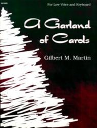 A Garland of Carols - Low Voice