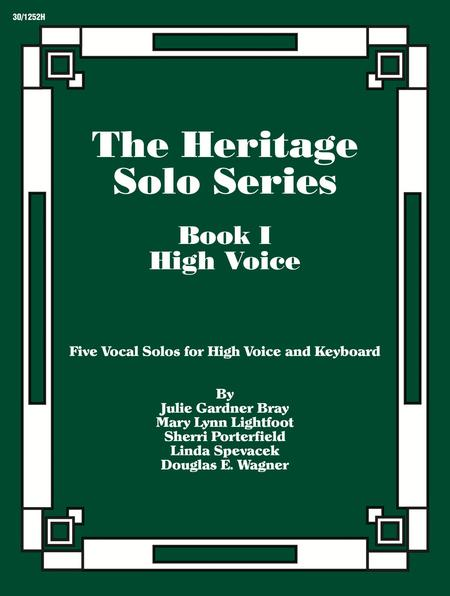 The Heritage Solo Series, Book 1 - High Voice