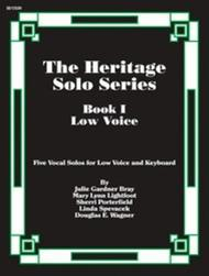 The Heritage Solo Series, Book 1 - Low Voice