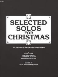 Selected Solos for Christmas - Low Voice