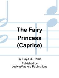 The Fairy Princess (Caprice)