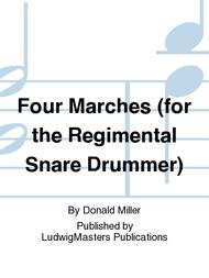 Four Marches (for the Regimental Snare Drummer)
