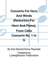 Concerto For Horn And Winds (Reduction For Horn And Piano), From Cello Concerto No. 1 In G