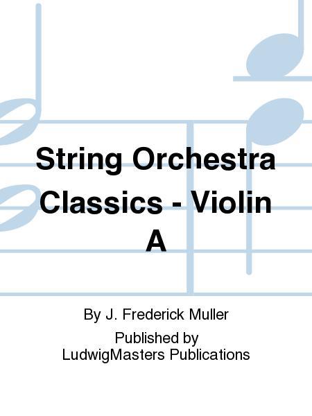 String Orchestra Classics - Violin A