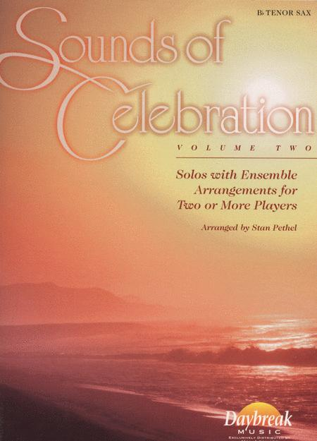 Sounds of Celebration (Volume Two) - Bb Tenor Sax