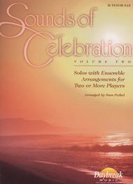 Sounds of Celebration (Volume Two) - Bb Tenor Sax