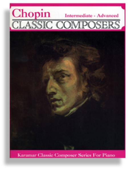 Chopin * Intermediate to Advanced Piano Solos