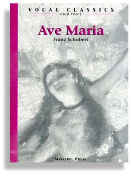 Ave Maria - High Voice * Schubert