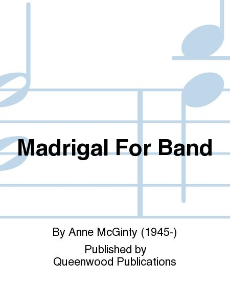 Madrigal For Band