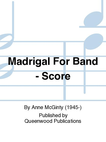 Madrigal For Band - Score