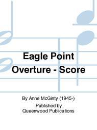 Eagle Point Overture - Score