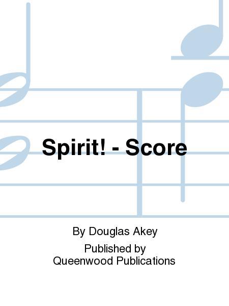 Spirit! - Score