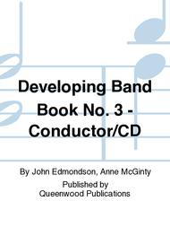 Developing Band Book No. 3 - Conductor/CD
