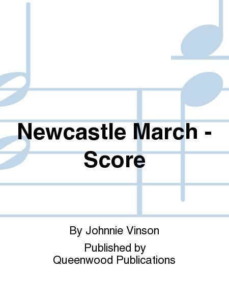 Newcastle March - Score