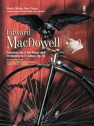MacDowell - Concerto No. 2 in D Minor, Op. 23