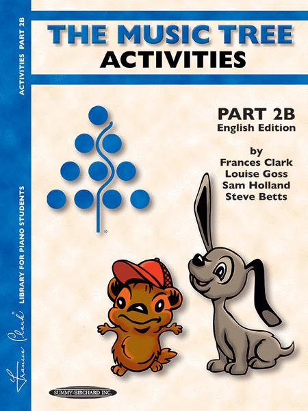 The Music Tree - Part 2B (Activities) - English/Australian Edition