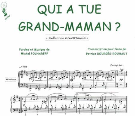 Qui A Tue Grand Maman