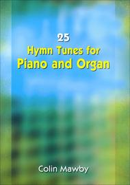 25 Hymn Tunes for Piano and Organ