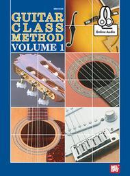 Guitar Class Method Volume 1