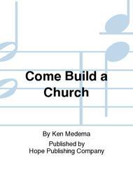 Come Build a Church