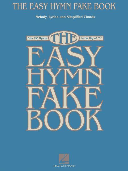 The Easy Hymn Fake Book